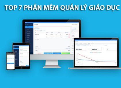 Top 7 phần mềm quản lý giáo dục