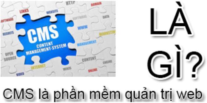 CMS là những mã nguồn hỗ trợ quản trị website..