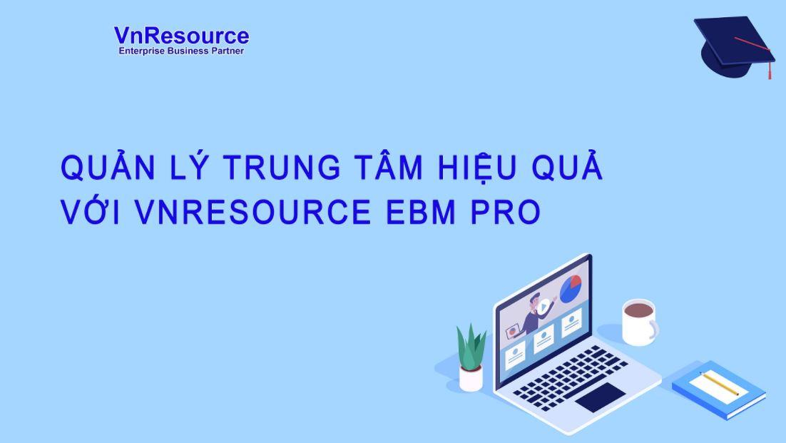 Phần mềm VnResource EBM Pro