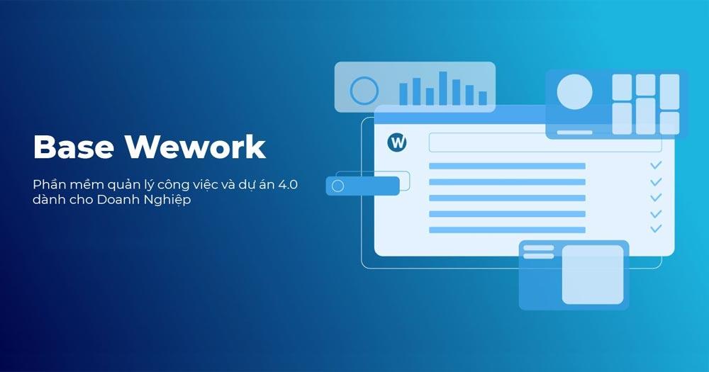 Phần mềm quản lý Base Wework