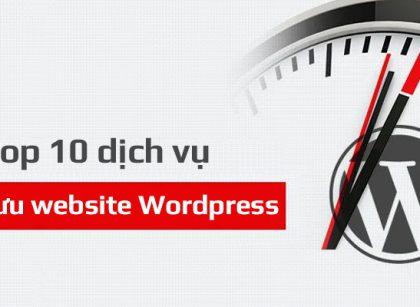 Top 10 dịch vụ tối ưu website WordPress chuyên nghiệp